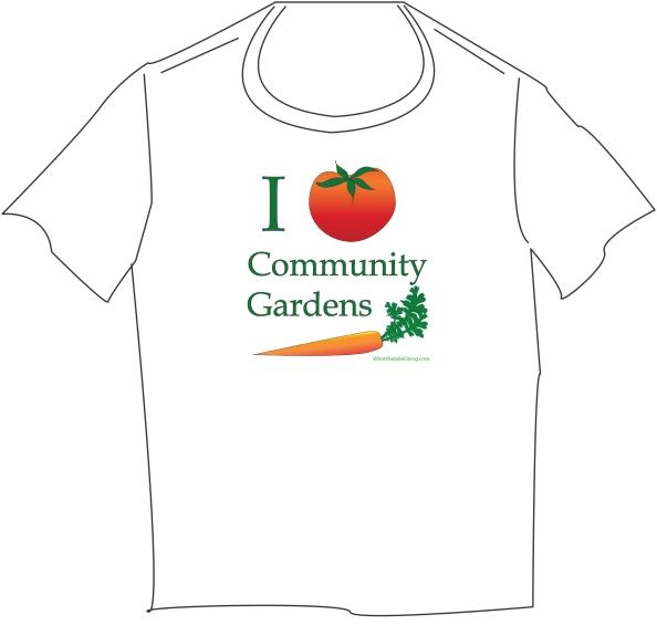 I Love Community Gardens